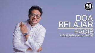 Raqib - Doa Belajar (Official Video)