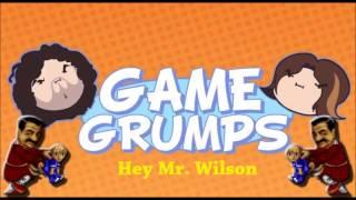 Hey Mr. Wilson - Game Grumps Remix