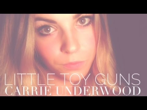 Tenille Arts - Little Toy Guns - Carrie Underwood