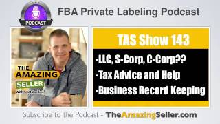 TAS 143 : Killer Tax Tips And What Business Type To Form – LLC?