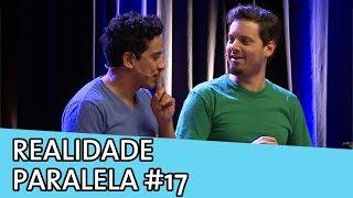 IMPROVÁVEL - REALIDADE PARALELA #17