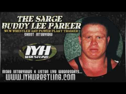 The Sarge Buddy Lee Parker Wrestling Shoot Interview