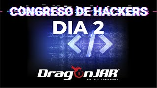 DragonJAR Security Conference 2021 - Día 2