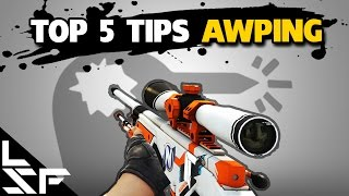 TOP 5 TIPS FOR AWPING | CS:GO Sniper Tips & Tricks