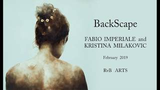RvB ARTS | works by FABIO IMPERIALE and KRISTINA MILAKOVIC | BackScape