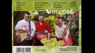 The Young Savages - Call Me (RAUCOUS RECORDS) thumbnail