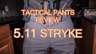 tactical pants 5 11 tactical stryke review