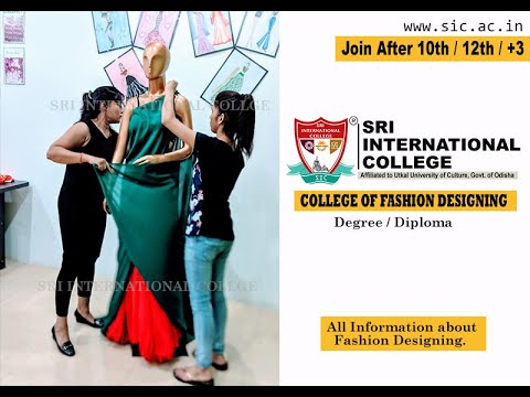 All About Fashion Designing Course Explained By Sri International College Cuttack Odisha India Youtube
