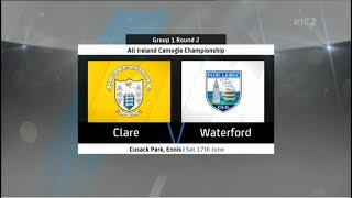 Clare v Waterford - All Ireland Senior Camogie Championship 2017 - Round 2 - HIGHLIGHTS