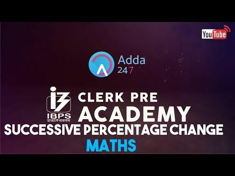 Quantitative Aptitude: Successive Percentage Change for IBPS Clerk Prelims 2017