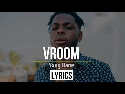 Yxng Bane - Vroom lyrics