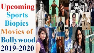 Upcoming Sports Biopics Bollywood Movies Cast, Story, Release Date, Biopics Movies 2019-2020 List