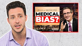 Doctor Reacts to John Oliver | Last Week Tonight: Bias in Medicine