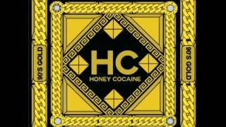 Watch Honey Cocaine No Scrubs video