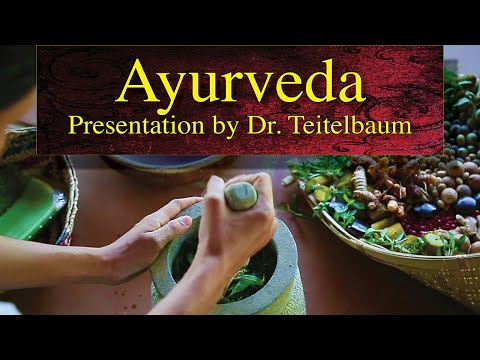 Dr. Teitelbaum presentation on Ayurveda • July 11, 2014, Fairfield, Iowa