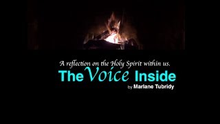 """The Voice Inside"" A reflection on the Holy Spirit within. Song & video by Marlane Tubridy  2017"