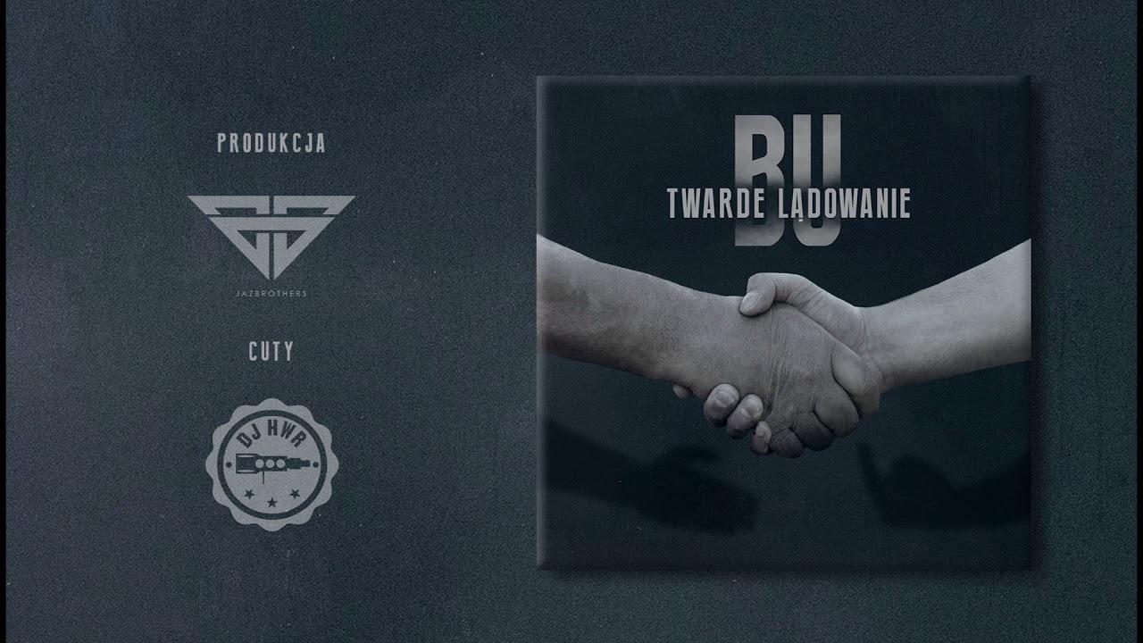 BU - Twarde lądowanie (official audio) prod. JazBrothers, cuty: DJ HWR