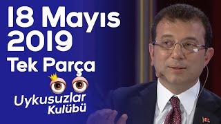 Okan Bayülgen ile Uykusuzlar Kulübü - 18 Mayıs 201