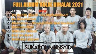 Download Mp3 FULL ALBUM HALAL BIHALAL 2021 SUKAROL MUNSYID