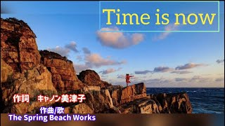 Time is now (和っしょるオリジナル曲)