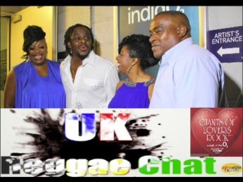Reggae Chat Special @  The Giants Of Lovers Rock 6. ViewNowTv