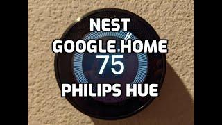Smart Home using Google Home, Nest, and Philips Hue - Nick Marquez