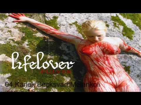 Lifelover - Pulver (Full Album)