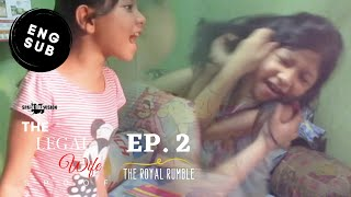 The Legal Wife Spoof/Parody - The Royal Rumble - EP 2 [ENG SUB]