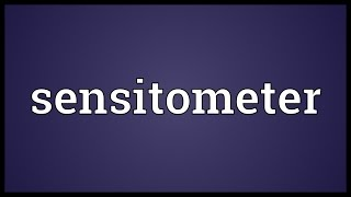 Sensitometer Meaning