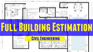 Building Estimation | Estimation Of Full Building | Very Easy Method | Civil Engineering
