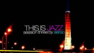 This is Jazz Session Three Mix by Sergo