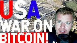 USA PREPARING FOR WAR ON BITCOIN???!!!