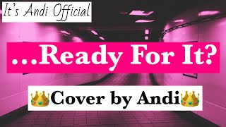 Kidz Bop Kids-...Ready For It? (Cover by Andi)