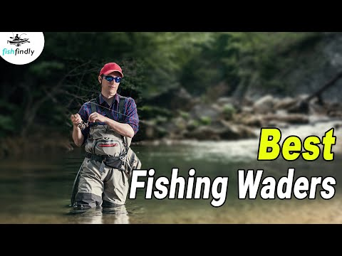 Best Fishing Waders In 2020 – Top Rated Fishing Waders