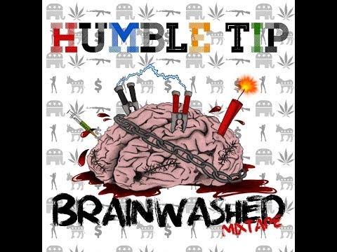 "Humble Tip ""Brainwashed"" full album"
