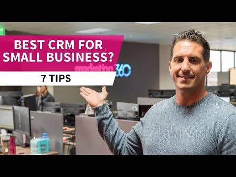 CRM for Small Business - 7 Tips on Choosing the Right Platform