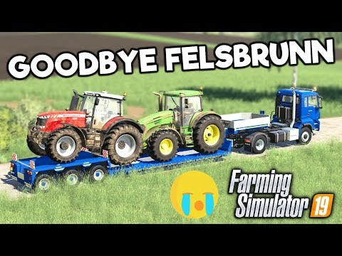 GOODBYE FELSBRUNN - Let's Play Farming Simulator 19   Episode 65 thumbnail