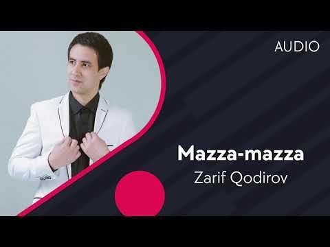 Zarif Qodirov - Mazza