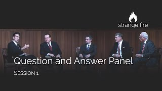 strange fire panel question and answer session 1 selected scriptures