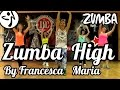 Zumba Fitness - Zumba High by Francesca Maria