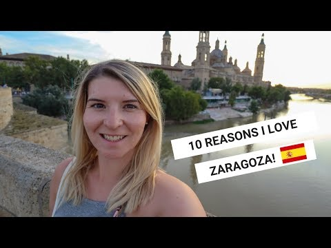 10 REASONS I LOVE ZARAGOZA IN SPAIN! | Zaragoza Vlog