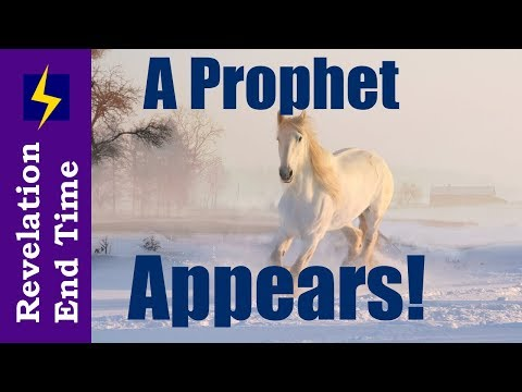 Revelation 6 First Seal, A Prophet Comes (Rider on the White Horse)!