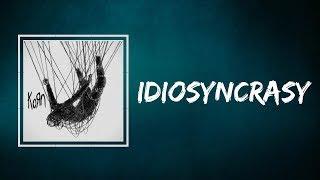 Korn - Idiosyncrasy (Lyrics)