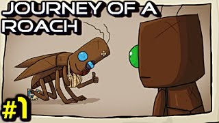 Journey of a Roach #1 - JEU COMIQUEMENT STUPIDE - Gameplay/Commentaire Français [FR]