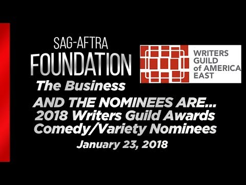 The Business: AND THE NOMINEES ARE… 2018 Writers Guild Awards Comedy/Variety Nominees