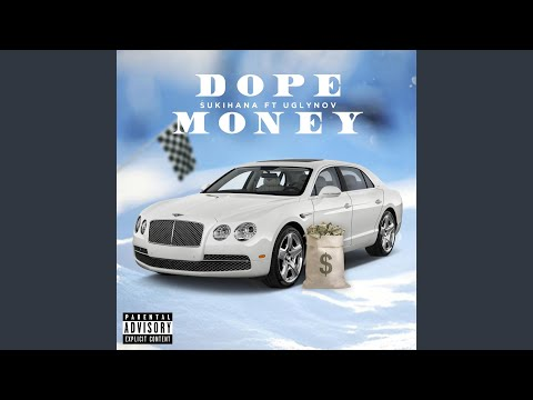 Dope Money (feat. Ugly Nov)