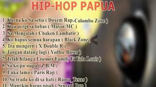 Kompilasi Lagu Hip Hop Papua terbaru 2019