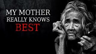 """""""My Mother Really Knows Best"""" Creepypasta"""