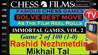 Immortal Games, Vol. 2 (#2 of 100): Rashid Nezhmetdinov vs. Mikhail Tal