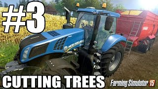 Lets Play Farming Simulator 2015 - Episode 3 - Cutting Trees For Cash